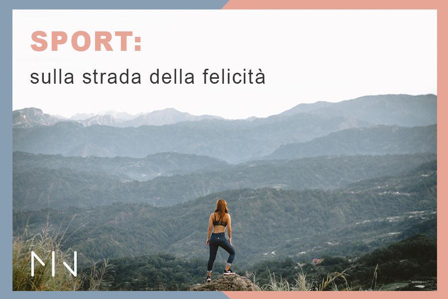 Sport: sulla strada del benessere e della felicità